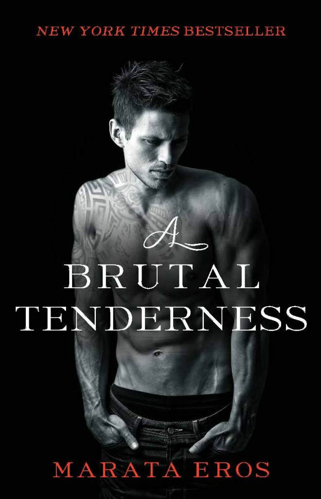 Brutal Tenderness